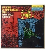 Jelly Roll Morton ‎– The King Of New Orleans Jazz - $26.95