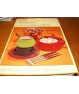 Vintage Cookbook Fondue, Casserole, Chafing Dish Recipe - $41.81