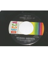 Wilburn Brothers I Can't Keep Away From You I'n Not Gonna 45 Rpm Record ... - $12.99