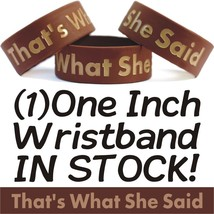 That's What She Said Wristband Funny Michael Scott Quote One Inch Bracelet Humor - $5.93