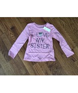 "NWT Old Navy Toddler Girls Pink ""I Love My Sister"" Long Sleeve T-Shirt -... - $12.19"