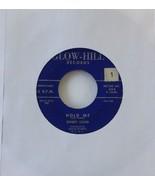 Bobby Long Hold Me Ooh La La 1958 Glow-Hill Records 504 - $14.75
