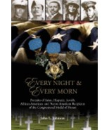 Every Night & Every Morn; by John L Johnson; 1st edition 2007 Softcover - $24.95