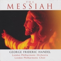 The Messiah (Platinum Edition) By: London Philharmonic Orchestra & Choir image 1