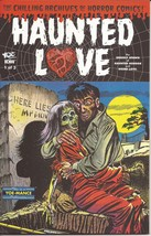 Yoe Comics IDW Haunted Love #1 Premiere Issue VF/NM Chilling Archives Of... - $9.95
