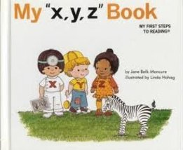 NEW,My Xyz Book Hardcover – 1991 by Jane Belk Moncure (Author),Childs Wo... - $299.99