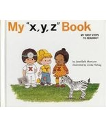 NEW,My Xyz Book Hardcover – 1991 by Jane Belk Moncure (Author),Childs Wo... - $64.99