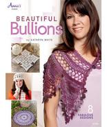 Beautiful Bullions Crochet Patterns Book Rolled Stitch Doily Shawl Baby Blanket - $10.93