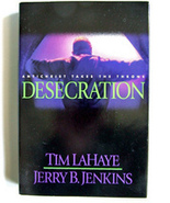 Desecration by LaHaye and Jenkins 9 Left Behind... - $2.00