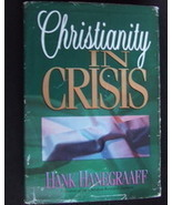 Christianity in Crisis by Hank Hanegraaff HbDj - $2.00