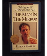 Man in the Mirror by Patrick Moreley Christian pb - $1.00