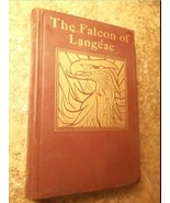 The Falcon of Langeac by Isabel Whitley 1897 1st Edition - $16.45