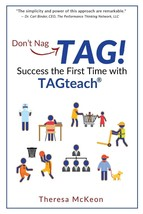 Don't Nag... Tag!: Success the First Time with Tagteach : New Softcover - $18.95