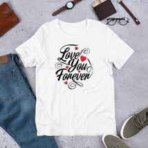 Love You Forever Love Shirt, Valentine's Day Shirt,  Women's Valentines ... - $32.00