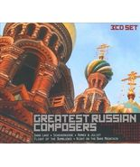 GREATEST RUSSIAN COMPOSERS - 3CD SET - $20.95