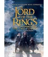 The Lord of the Rings: The Two Towers Visual Companion by Jude Fisher 20... - $11.99