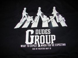 NEW 2012 WHAT TO EXPECT WHEN YOURE... DUDES GROUP Movie Promo XL T-SHIRT... - $9.87