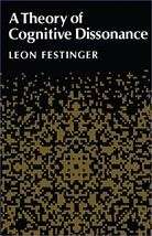 A Theory of Cognitive Dissonance [Paperback] Festinger, Leon image 2