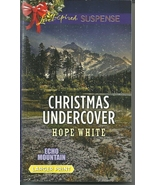 Christmas Undercover Hope White(Echo Mountain#4... - $2.25