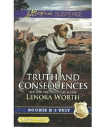 Truth And Consequences Lenora Worth(Rookie K-9 ... - $3.75