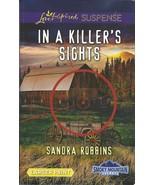 In A Killer's Sights Sandra Robbins(Smoky Mount... - $3.75