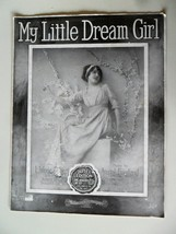 My Little Dream Girl 1915 Large Sheet Music Anatol Friedland Duplex Edtn... - $5.50
