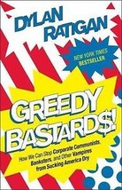 Greedy Bastards-New Hardbound - $10.95
