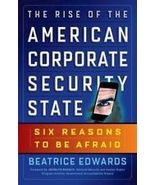 The Rise of the American Corporate Security State-Six Reasons to be Afraid - $10.95