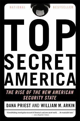 Top Secret America-The Rise of the New American Security State