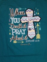 New CHERISHED GIRL T SHIRT WHEN IN DOUBT PRAY  Shirt - $18.99