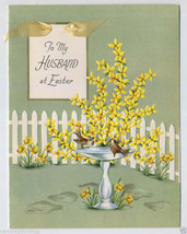 Unused To My HUSBAND Vintage EASTER CARD 40's Forsythia Flowers Birdbath... - $5.99