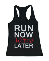 Women's Workout Tanks Workout Fitness Gym shirts Unisex - Run Now Wine Later - $14.99+