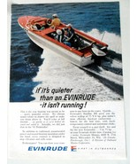 If It's Quieter Than,, Evinrude Starflite III Outboard Motor Print Ad 19... - $7.00