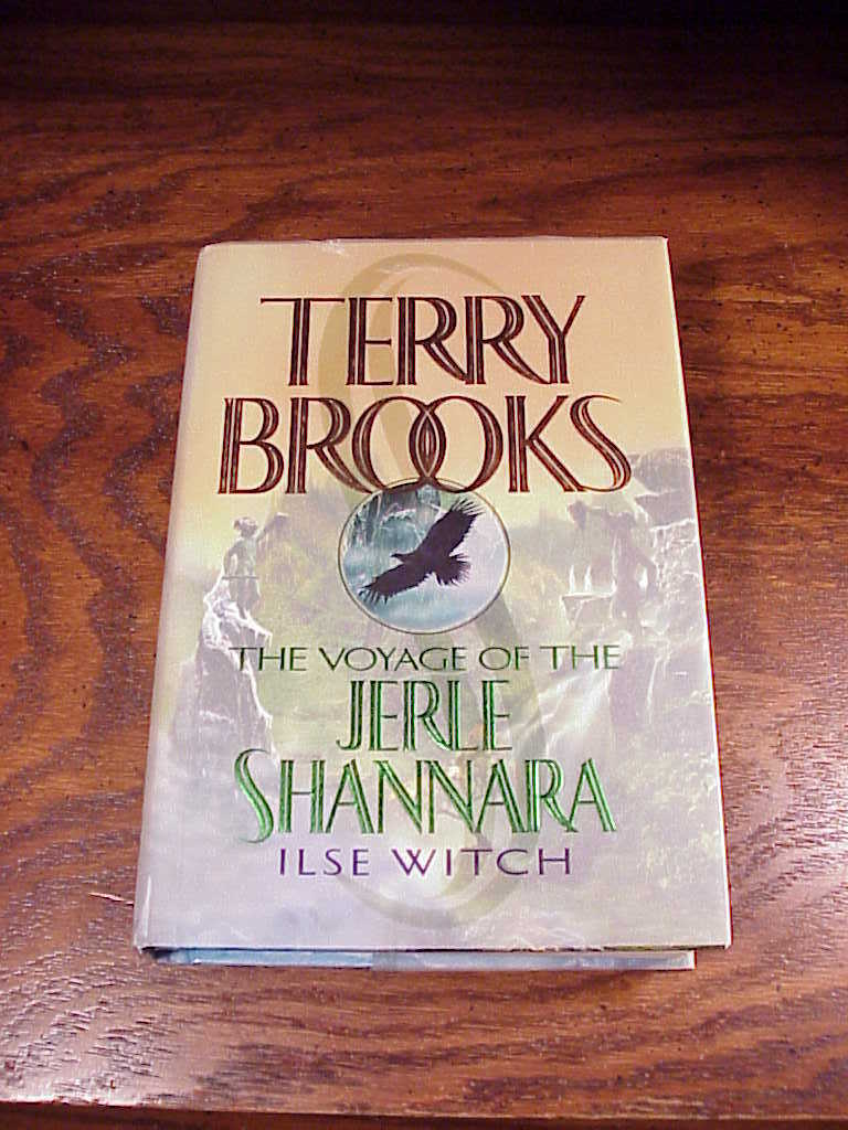 The Voyage of the Jerle Shannara HB/DJ Book by Terry Brooks, First Edition