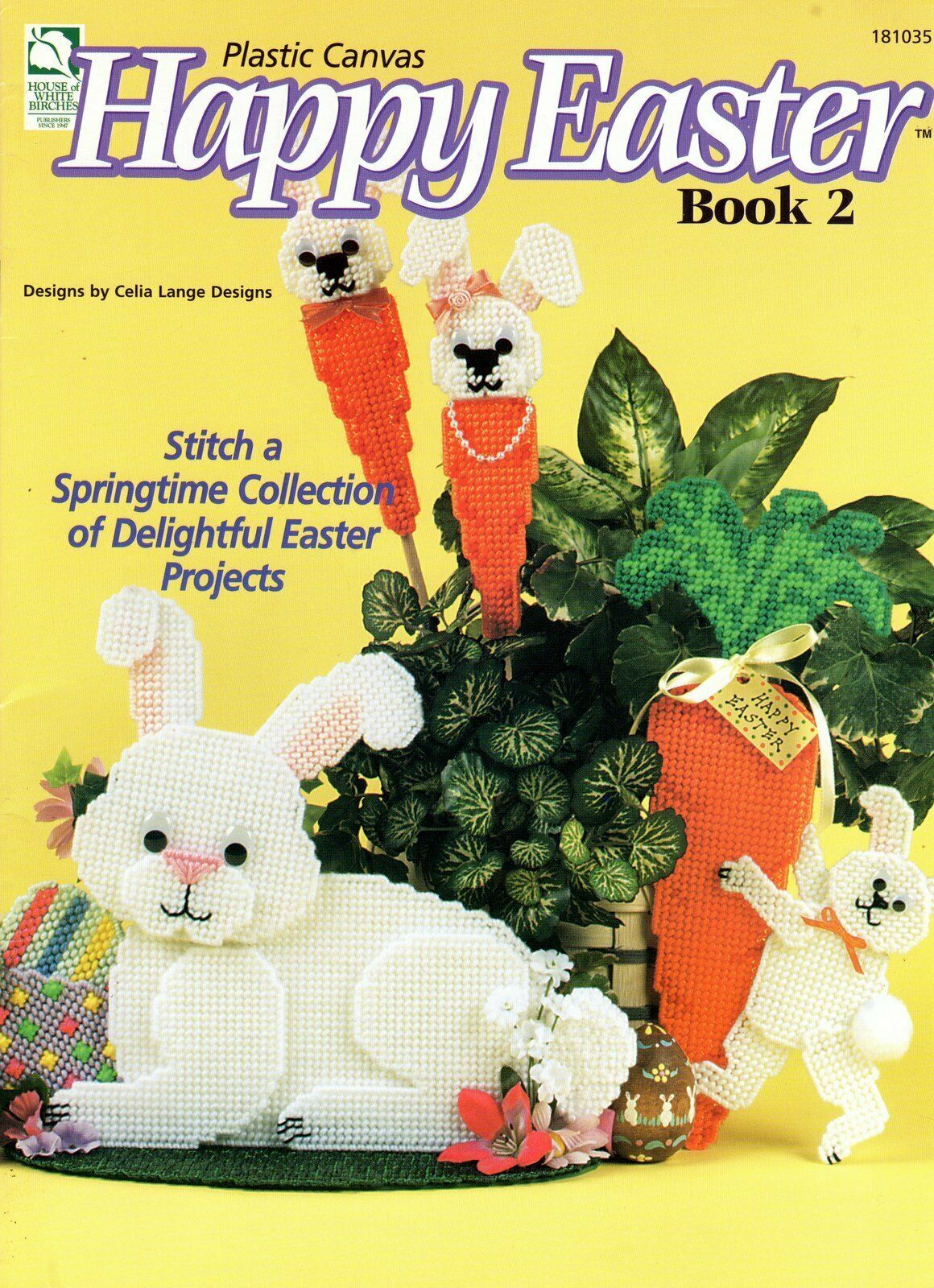 Happy Easter 2 in Plastic Canvas by Celia Lange House of White Birches #181035 - $6.95
