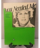 You Needed Me by Randy Goodrum 1978 Songs & Sheet Music  - $8.00