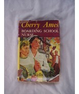 Cherry Ames Boarding School Nurse by Helen Wells  1955 - $7.49