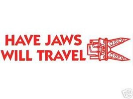 Have Jaws Will Travel - Extrication Fire Rescue Jaws Of Life Decal - $1.93