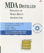 MDA Distilled [Paperback] [Mar 13, 2004] Stephen J. MELLOR; Kendall Scot... - $13.83