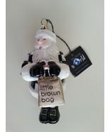 Bloomingdales Joy to the World Santa Little Brown Bag Ornament Collectib... - $62.81
