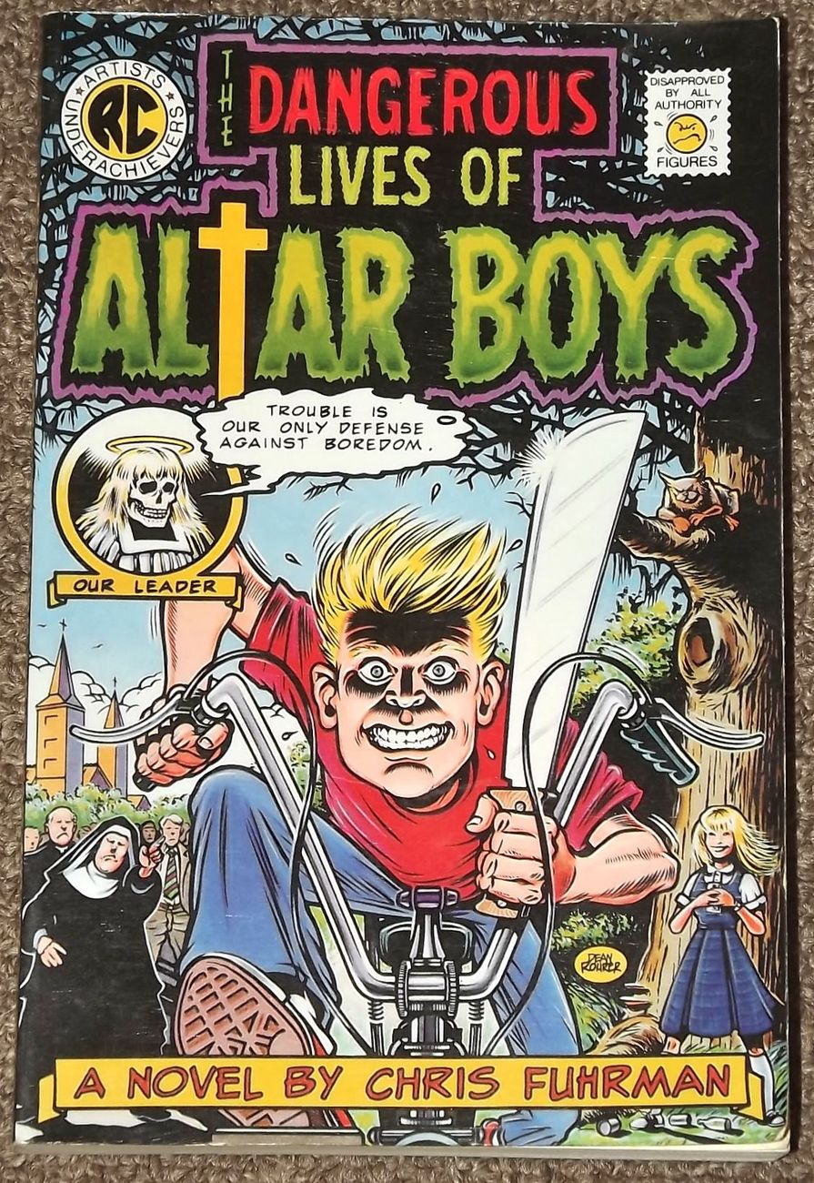 Primary image for The Dangerous Lives of Altar Boys by Chris Fuhrman
