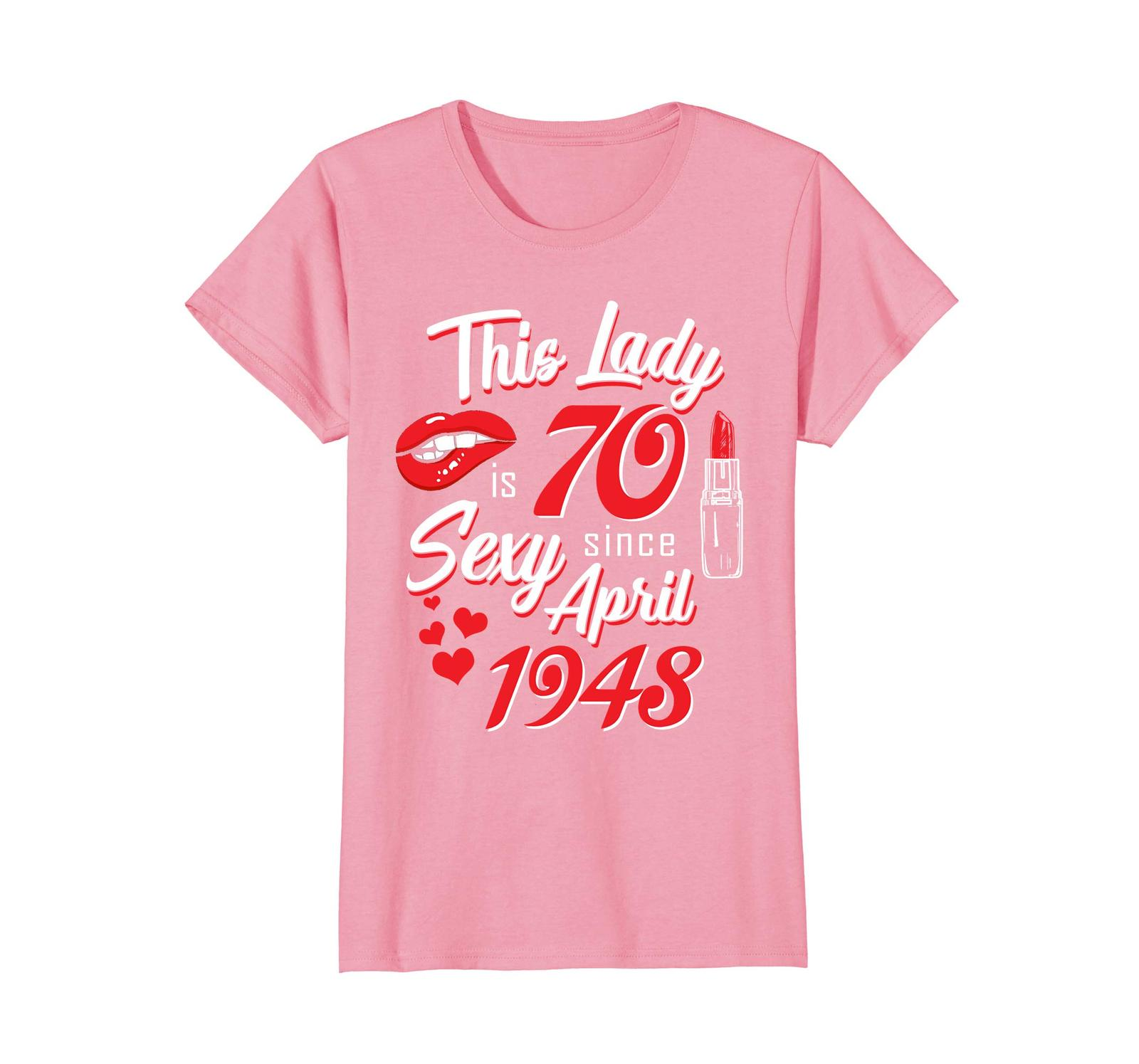 Funny Shirts - Vintage April 1948 70th Birthday Gift 70 This Lady Awesome Wowen image 2