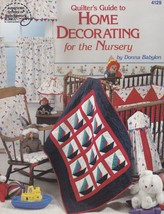 Quilters Guide to Home Decorating for the Nursery Pattern Booklet ASN 4129 - $4.95