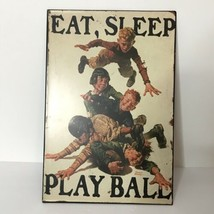 Eat, Sleep, Play Ball Metal Hanging Sign Rustic Distressed Hobby Lobby - $26.73