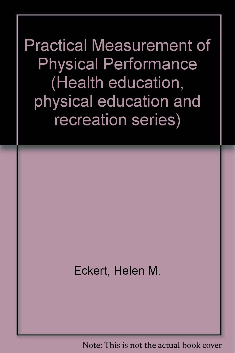 Practical Measurement of Physical Performance (Health ...