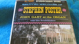 Beloved Melodies Of Stephen Foster - John Gart At The Organ Record Album - $8.99