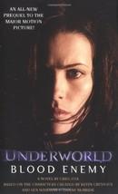 Blood Enemy: Underworld Book 2 (Underworld (Pocket Star Books)) (Bk. 2) ... - $1.96