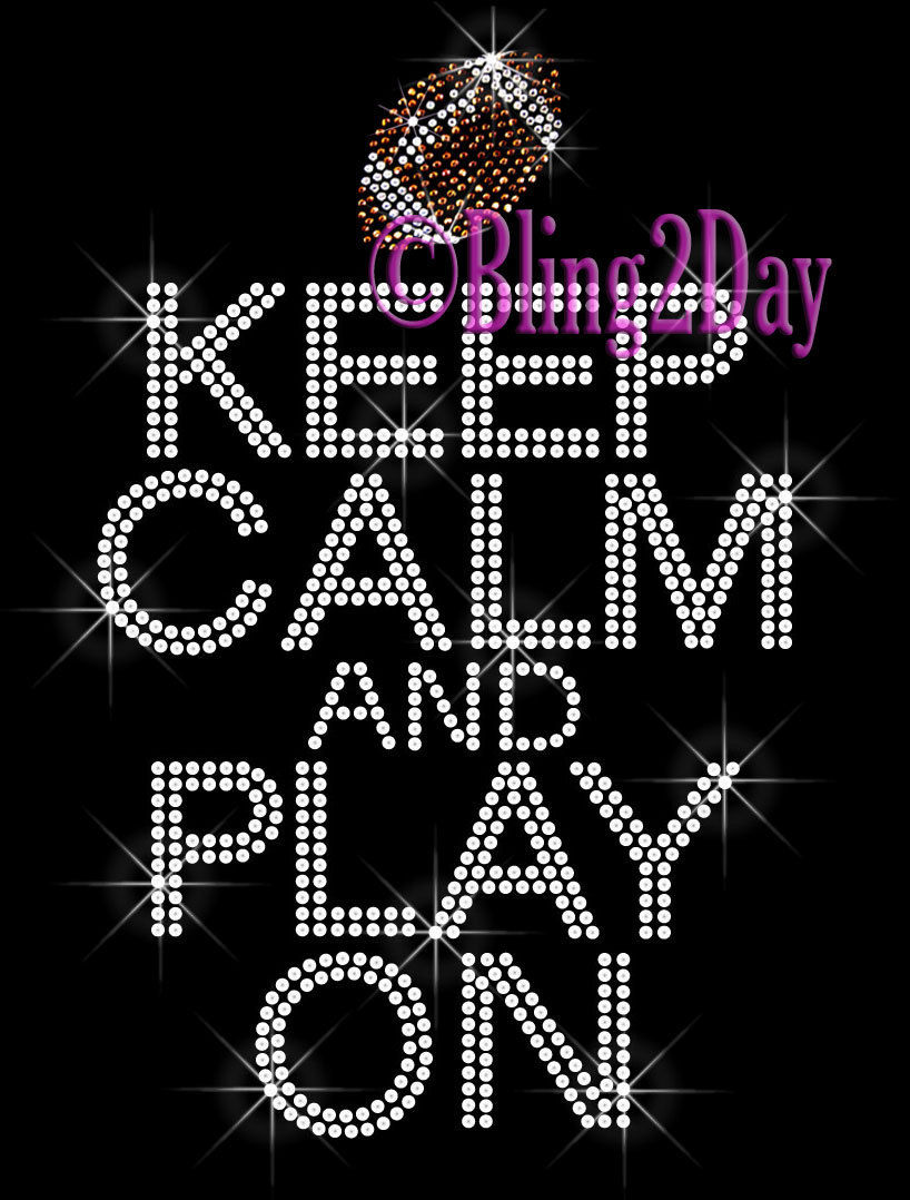 Primary image for Keep Calm and Play On - FOOTBALL - Iron on Rhinestone Transfer Bling Hot Fix