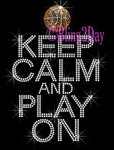 Keep Calm and Play On - BASKETBALL - Iron on Rhinestone Transfer Bling H... - $9.99
