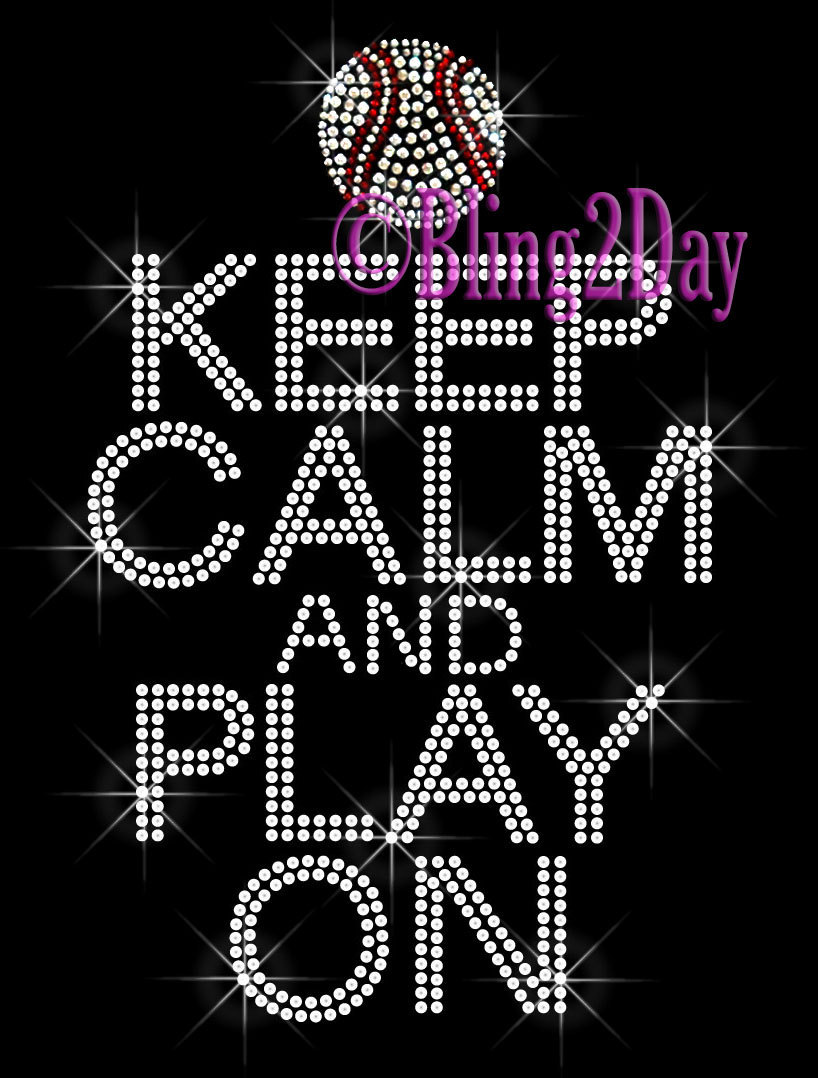 Primary image for Keep Calm and Play On - BASEBALL - Iron on Rhinestone Transfer Bling Hot Fix